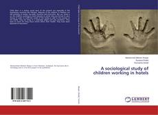 Обложка A sociological study of children working in hotels