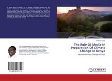 Capa do livro de The Role Of Media In Preparation Of Climate Change In Kenya
