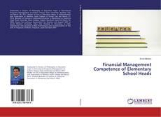 Buchcover von Financial Management Competence of Elementary School Heads