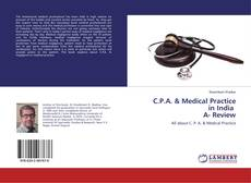 Bookcover of C.P.A. & Medical Practice in India A- Review