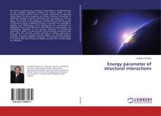 Bookcover of Energy parameter of structural interactions