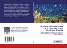 Coastal Natural Resources and their Role in the Livelihood Security kitap kapağı