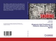 Capa do livro de Diagnosis And Treatment Of Pediatric Obstructive Sleep Apnea