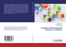 Bookcover of Gingival and Periodontal Diseases in Children