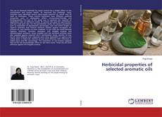 Copertina di Herbicidal properties of selected aromatic oils