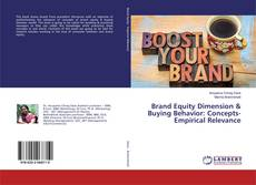 Bookcover of Brand Equity Dimension & Buying Behavior: Concepts-Empirical Relevance