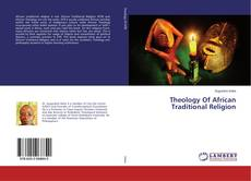 Обложка Theology Of African Traditional Religion