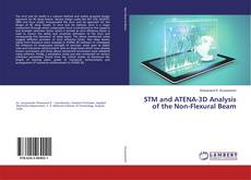 Bookcover of STM and ATENA-3D Analysis of the Non-Flexural Beam
