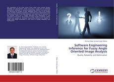 Portada del libro de Software Engineering Inference for Fuzzy Angle Oriented Image Analysis