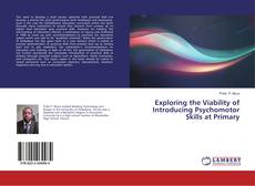 Couverture de Exploring the Viability of Introducing Psychomotor Skills at Primary