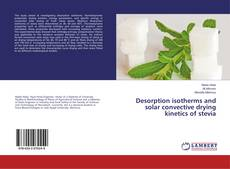 Desorption isotherms and solar convective drying kinetics of stevia kitap kapağı