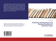 Copertina di Dialectics of Pesantren and Multiculturalism of Pesantren Kyai