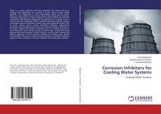 Bookcover of Corrosion Inhibitors for Cooling Water Systems
