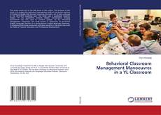 Bookcover of Behavioral Classroom Management Manoeuvres in a YL Classroom