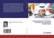 Bookcover of Human Resource Practices of District Co-operative Central Bank