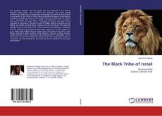 Bookcover of The Black Tribe of Israel