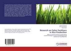 Couverture de Research on Foliar Fertilizers in Rice Production