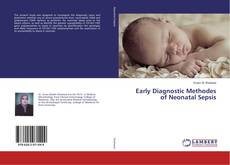 Couverture de Early Diagnostic Methodes of Neonatal Sepsis