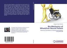 Bookcover of Bio-Mechanics of Wheelchair Bound Patient