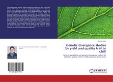 Borítókép a  Genetic divergence studies for yield and quality trait in chilli - hoz