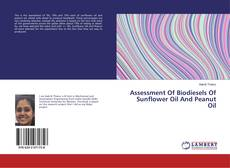 Couverture de Assessment Of Biodiesels Of Sunflower Oil And Peanut Oil