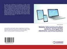 Bookcover of Mobile telecommunication systems changed the electronic communications