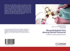 Bookcover of Musculoskeletal Pain Among Dental Personnel