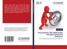 Bookcover of Yöneticilerin ISO 9000 Kalite Yönetim Sistemine Yaklaşımı