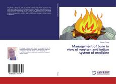Bookcover of Management of burn in view of western and indian system of medicine