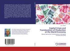 Capital Crises and Translocation of Production at the World Economy kitap kapağı