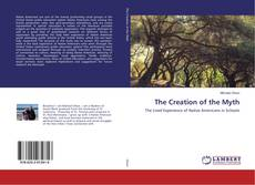 Portada del libro de The Creation of the Myth