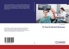 Bookcover of 75 Oral & Dental Diseases