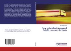 Bookcover of New technologies on road freight transport in Spain