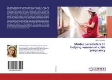 Copertina di Model parameters to helping women in crisis pregnancy