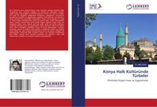 Konya Halk Kültüründe Türbeler kitap kapağı