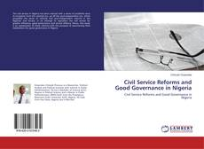 Capa do livro de Civil Service Reforms and Good Governance in Nigeria