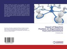 Bookcover of Impact of Nepotism Practices on Organizational Trust and Commitment