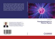 Bookcover of Pseudopotentials in Plasma Physics