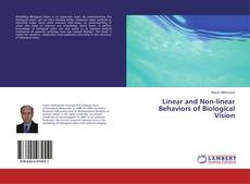 Bookcover of Linear and Non-linear Behaviors of Biological Vision