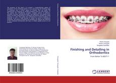 Bookcover of Finishing and Detailing in Orthodontics