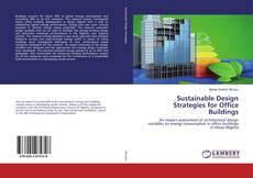 Borítókép a  Sustainable Design Strategies for Office Buildings - hoz