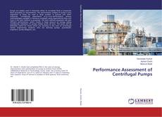 Copertina di Performance Assessment of Centrifugal Pumps