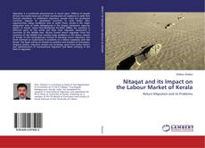 Bookcover of Nitaqat and its Impact on the Labour Market of Kerala