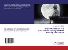 Determinants of Job satisfaction among Dentists working in Pakistan kitap kapağı