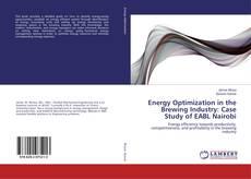 Capa do livro de Energy Optimization in the Brewing Industry: Case Study of EABL Nairobi