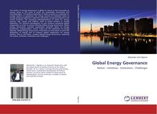 Bookcover of Global Energy Governance