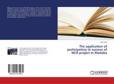 Capa do livro de The application of participatory in success of WLR project in Madaba