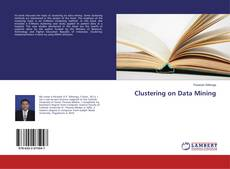Bookcover of Clustering on Data Mining