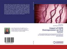Borítókép a  Impact of EGFR Overexpression on Oral Cancer - hoz
