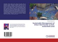 Portada del libro de Sustainable Management of Urban Stormwater at Sub-watershed Level